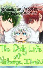 The daily life of Midoriya Ibuki (TodoDeku) by YamaJuri