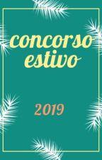 CONCORSO ESTIVO 2019 by concorsiinterviste