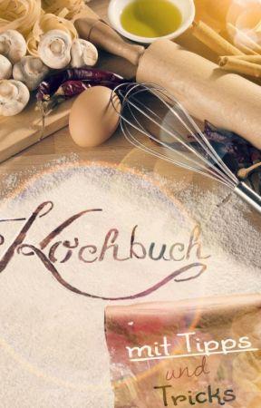Kochbuch mit Tipps und Tricks:) by engelhoney2013
