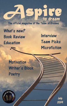 Aspire Magazine - July 2019 by TeamOfDreams