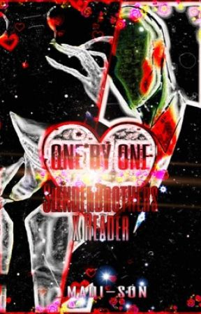 One By One |SlenderBrothers X Reader| by _madi-son