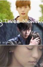 3Three Months by SyaSyaAira