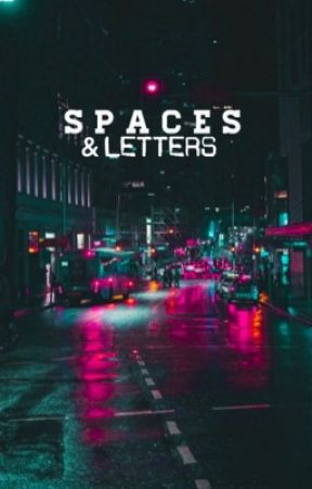 Spaces and Letters [on-going] by cyblss