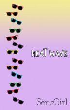 Heat Wave by SensGirl