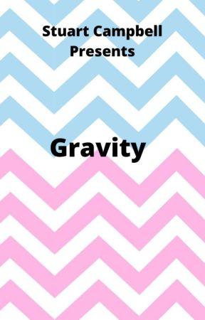 Gravity  by StuartCampbell5