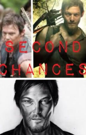 Second Chances by _teenagedream__