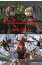 The Return of the Dragons by EmilyCJanowiak
