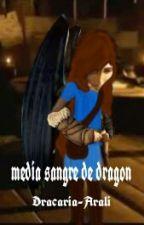 Media sangre de dragon by Dracaria_Luna