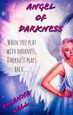 Angel of Darkness (2) by NeverBroken