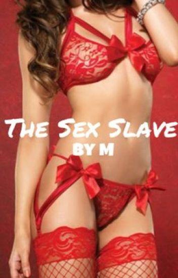 The Sex Slave {1}