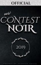 New Contest Noir 2019 by Team_noir