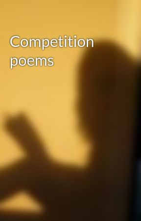 Competition poems by multilovely