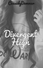 Divergent High by CassidyDummer