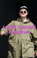 Lewis Capaldi Imagines  by liketoomanypeople_