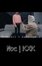 Noc | KXK by shiperkakxk