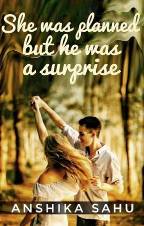 She Was Planned But He Was A Surprise by klarolinefan11