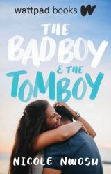 The Bad Boy and The Tomboy [PUBLISHED] by nikki20038