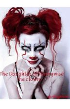 The Daughter of pennywise the clown by _ryro_