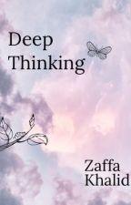 Deep Thinking by iamzaffa