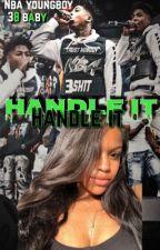 Handle it ••nbayoungboy•• by desandniyah