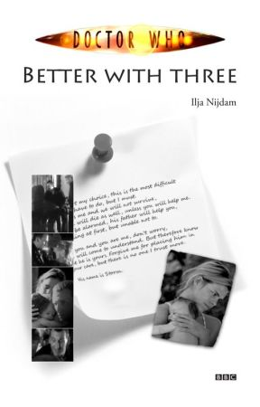 Better with three (A Dr. Who fanfiction) by CIRaccon