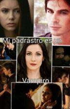 Mi Padrastro es un vampiro by Vampira2014