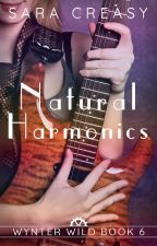Natural Harmonics (Wynter Wild #6) by SaraCreasy