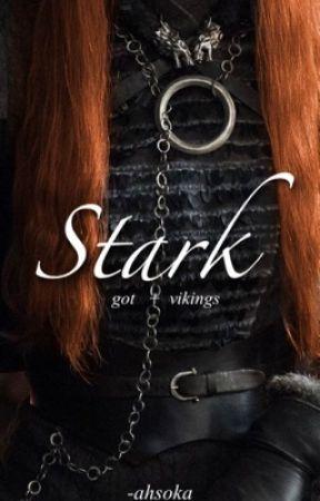 STARK  ━  𝐆𝐨𝐓 + 𝐕𝐈𝐊𝐈𝐍𝐆𝐒 by -softgirls