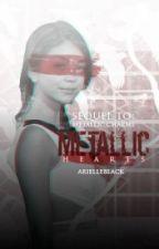 Metallic Hearts {Metallic Charms Book #2} by arielleblack