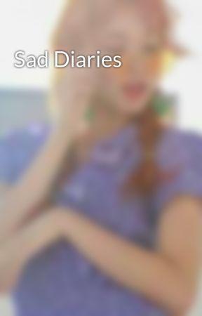 Sad Diaries by lola2475