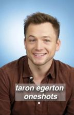 taron egerton oneshots and blurbs by pietrostrainers