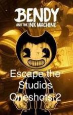 Bendy and the Ink Machine:Escape the Studios Oneshots 2 by ZoeVenturian