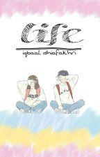 Life [IDR] by anakjogja_