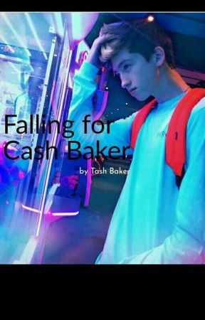 Falling for Cash Baker [BEING EDITED] by maxtonbakertash