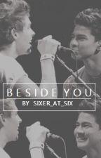 Beside you (Luke Hemmings / Calum Hood fanfic) by SIXER_AT_SIX
