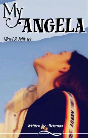 MY ANGELA by Brismaa