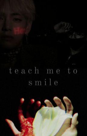 teach me to smile || jjk + kth by luvxjiminie