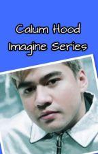 Calum Hood Imagine Series by Princess_Marie_