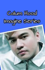 Calum Hood Imagine Series by Princess_Marie_