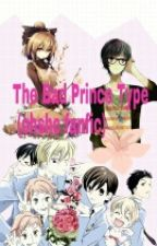 The Bad Prince Type (ohshc fanfic) by black_rabbit09