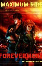 Maximum Ride: Forevermore by KatnissHawthorne