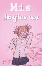 Mis Dibujos by Neiresu-chan