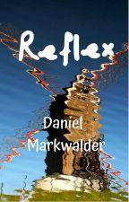 Reflex by Dan-Markwalder