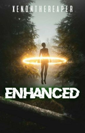Enhanced [Book 2 of Evolution Series] by XenontheReaper
