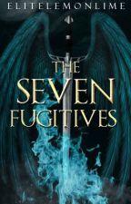 The seven fugitives by elitelemonlime