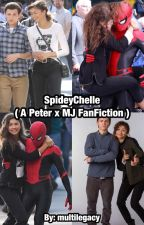 SpideyChelle ( A Peter x MJ FanFiction ) by multilegacy