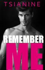 Remember Me (#2 in the CARTER trilogy) by t-r-e-a-s-u-r-e-d
