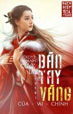 [Xuyên Nhanh - Edit] Cướp Lấy Bàn Tay Vàng Của Vai Chính! - Lục Bì. by Bachdiepgiatrang