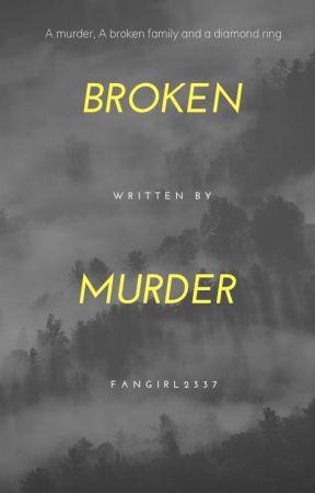 Broken Murder by Confused_Homosapien
