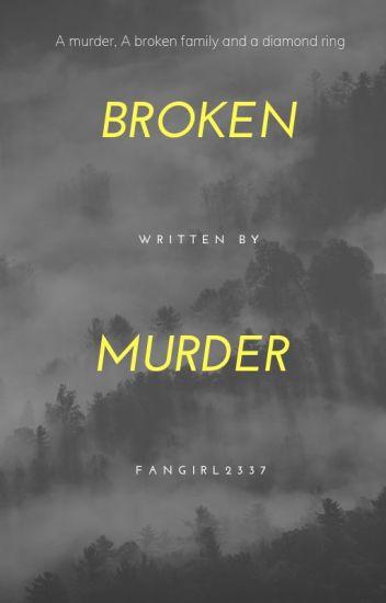 Broken Murder